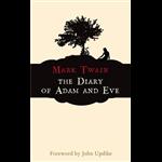 Diary of Adam and Eve, The - Mark Twain