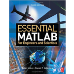 Essential Matlab for Scientists and Engineers - Brian D. Hahn