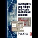 Investigative Data Mining for Security and Criminal Detection - Jesus Mena