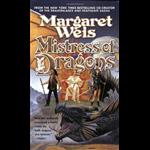 Mistress of Dragons - Margaret Weis