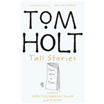 Tall Stories - Tom Holt
