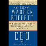 Warren Buffett Ceo, The - Robert P. Miles