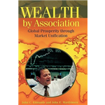 Wealth by Association - John C. Edmunds