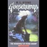 Werewolf of Fever Swamp, The - R L Stine