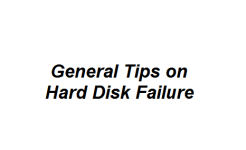 General Tips on Hard Disk Failure