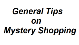 General Tips on Mystery Shopping