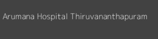 Arumana Hospital - Trivandrum