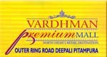 Vardhman Premium Mall