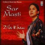 Sar Masti - Zila Khan