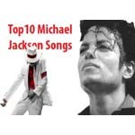 Top 10 Songs of Michael Jackson