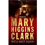 mary higgins clark well meet again essay