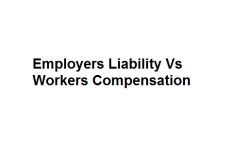 Employers Liability Vs Workers Compensation