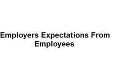 Employers Expectations From Employees