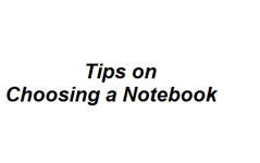 Tips on Choosing a Notebook
