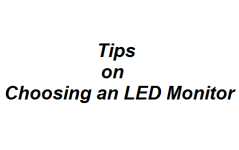 Tips on Choosing an LED Monitor