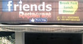 Friends Restaurant - Old Rajender Nagar - Delhi NCR