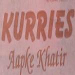 Kurries Aapke Khatir - Sarita Vihar - Delhi NCR