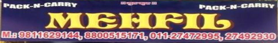 Mehfil Dhaba - Shalimar Bagh - Delhi NCR