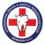 Uttaranchal Dental and Medical Research Institute - Dehradun