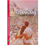 The Beckoning of Gyanganj - Chandan K Pathak