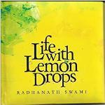 Life with Lemon Drops - Radhanath Swami