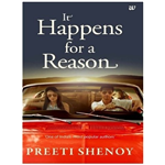 It Happens For A Reason - Preeti Shenoy
