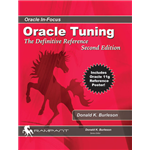 Oracle Tuning: The Definitive Reference - Donald K. Burleson