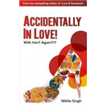 Accidentally in Love - Nikita Singh