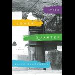 The Lower Quarter - Elise Blackwell