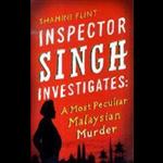 Inspector Singh Investigates: A Most Peculiar Malaysian Murder - Shamini Flint