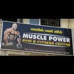 Muscle Power Gym - Triplicane - Chennai
