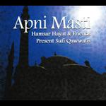 Apni Masti: Sufi Qawwalis by Hamsar Hayat