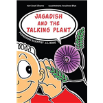 Jagadish and the Talking Plant - Swati Shome