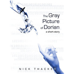 The Gray Picture of Dorian - Nick Thacker