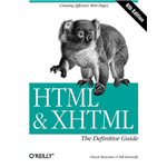 HTML & XHTML: The Definitive Guide - Chuck Musciano