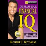 Increase Your Financial IQ - Robert Kiyosaki