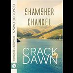 Crack Of Dawn - Shamsher Chandel