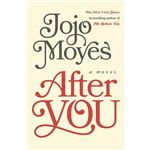 After You : The Long Awaited Sequel to Me Before Y - Jojo Moyes