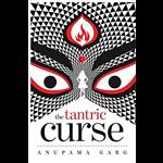 The Tantric Curse - Anupama Garg