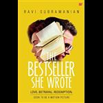 The Bestseller... She Wrote - Ravi Subramanian