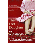 The Lost Daughter - Diane Chamberlain