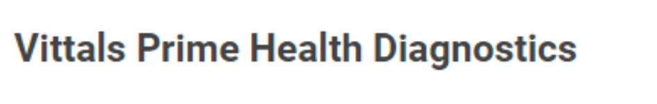 Vittals Prime Health Diagnostics - CV Raman Nagar - Bangalore