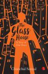 The Glass House - Chanchal Sanyal