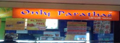 Only Parathas - R Mall - Mulund West - Mumbai