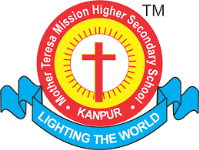 Mother Teresa Mission Higher Secondary School - Kanpur