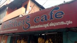 Brothers Cafe - Kumarapuram - Trivandrum