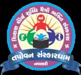 Tapovan Sanaskardham - Navsari