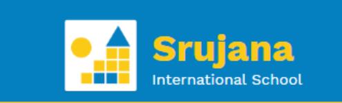 Srujana International School - Periyakovilambakkam - Chennai