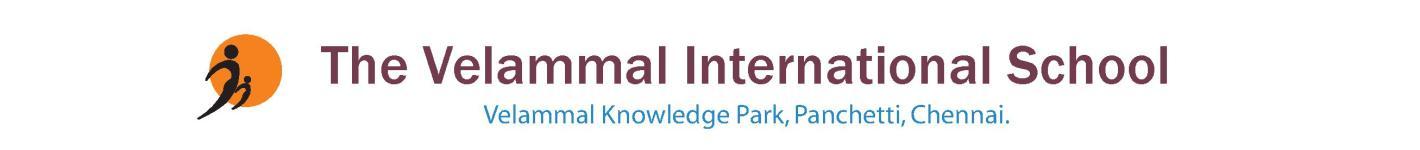 The Vellamal International School - Ponniammanmedu - Chennai