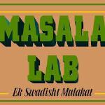 Masala Lab - Sushant Lok - Gurgaon